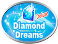 Diamond Dreams Deluxe