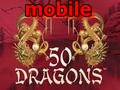 50 Dragons – Mobile